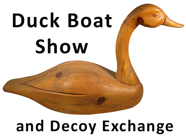 Duck Boat Show and Decoy Exchange